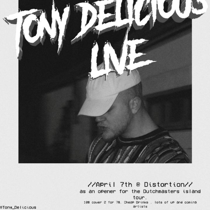 Tony Delicious Tour Dates