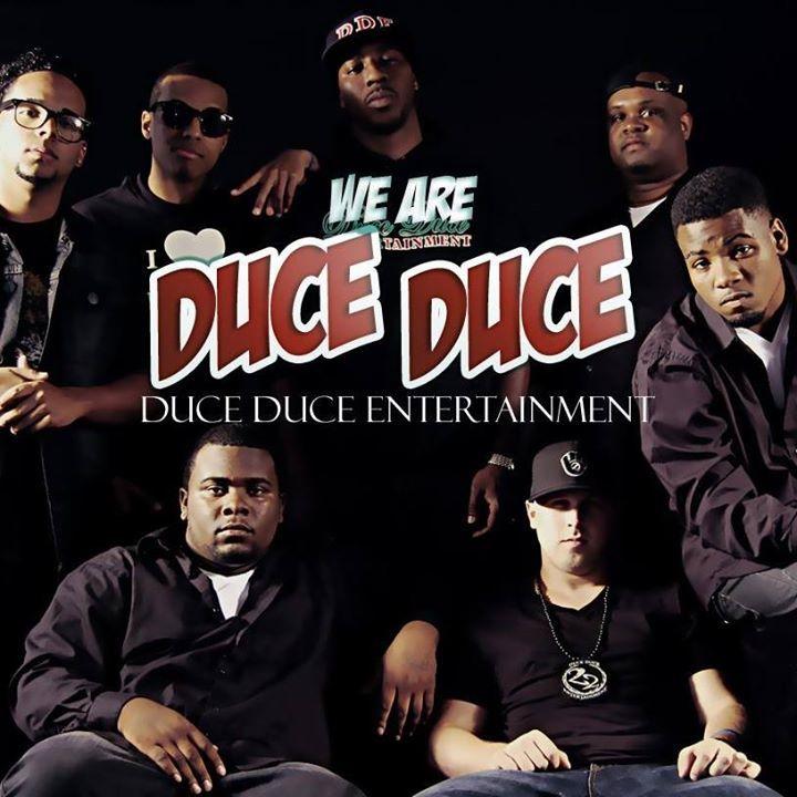 Duce Duce Entertainment Tour Dates