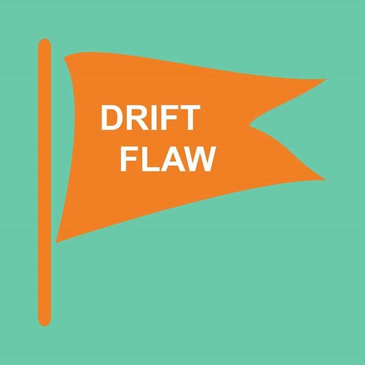 Drift Flaw Tour Dates