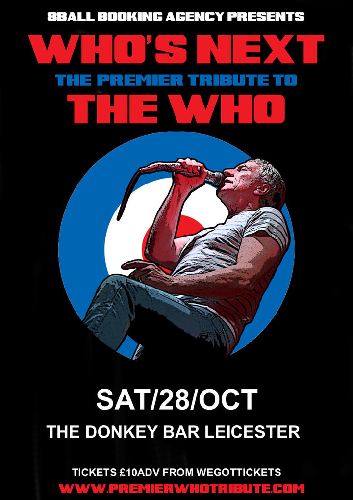 Who's Next - Europe's  #1 Tribute to The Who @ The Donkey - Leicester, United Kingdom