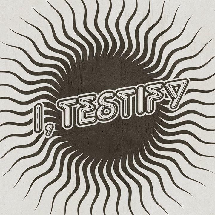 I, Testify Tour Dates