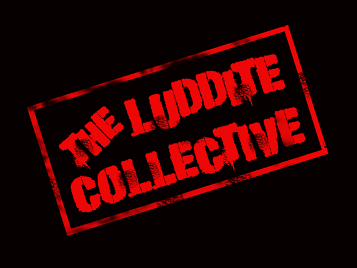 The Luddites Tour Dates