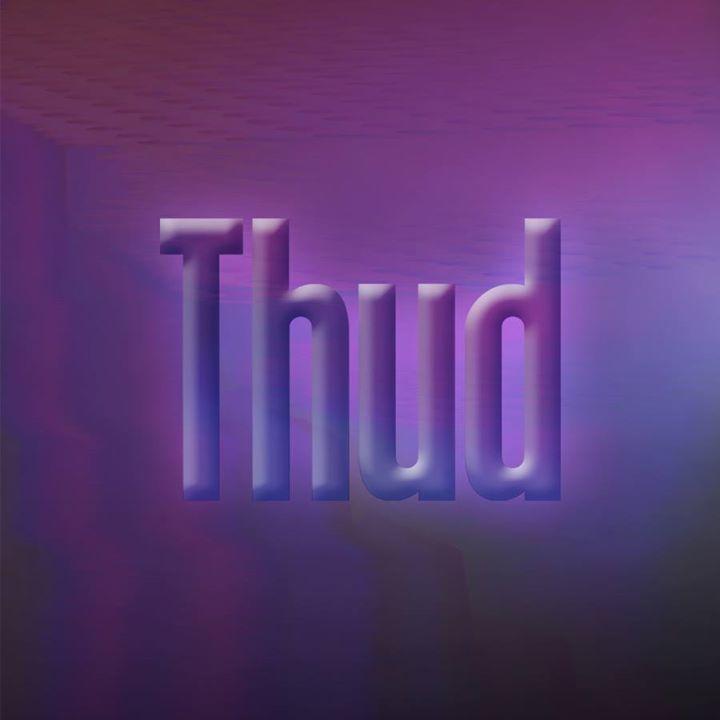Thud Tour Dates