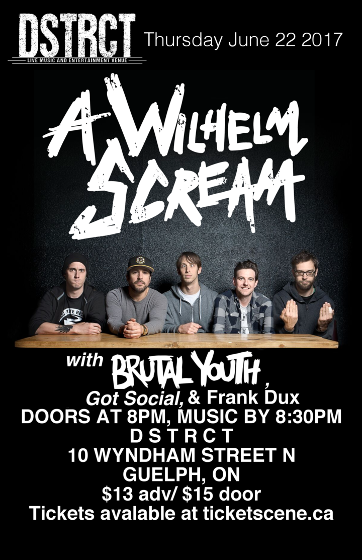 A Wilhelm Scream @ Dstrct - Guelph, Canada