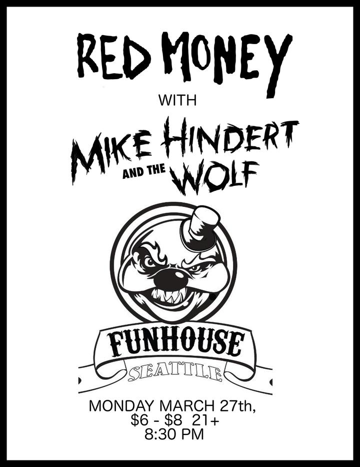 Mike Hindert @ Fun House - Seattle, WA
