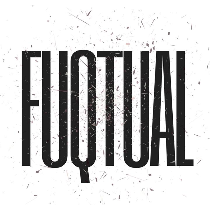 Fuqtual Tour Dates