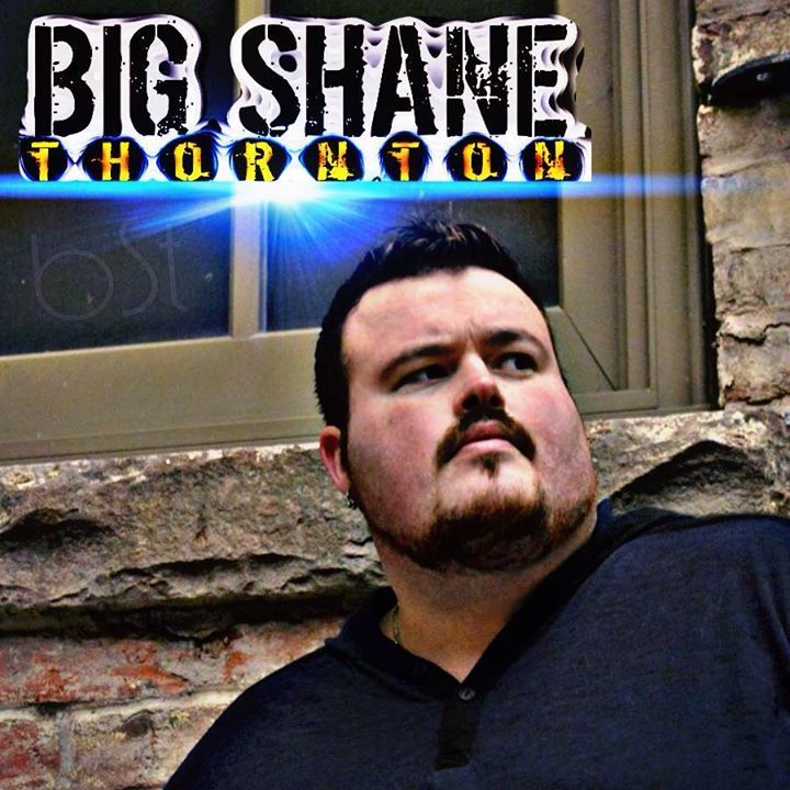 BIG Shane Thornton Tour Dates