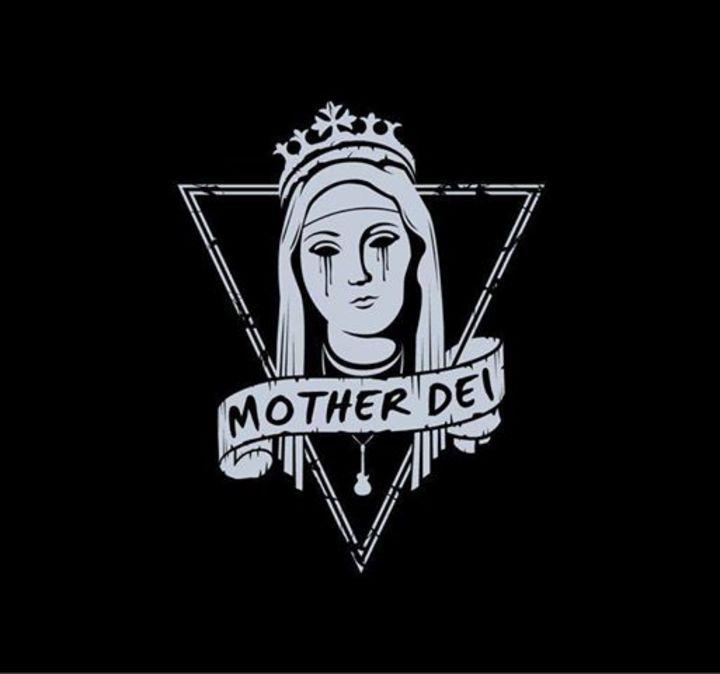 Mother Dei Tour Dates