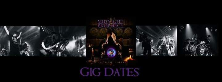 Midnight Prophecy Tour Dates