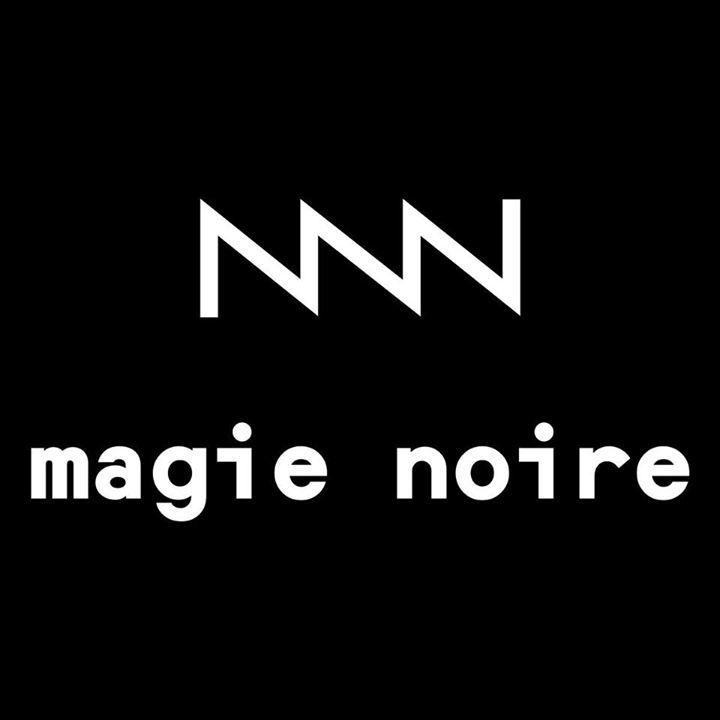 MAGIE NOIRE Tour Dates