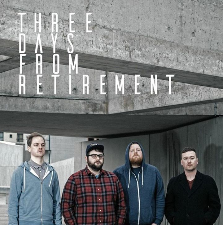 THREE DAYS FROM RETIREMENT Tour Dates