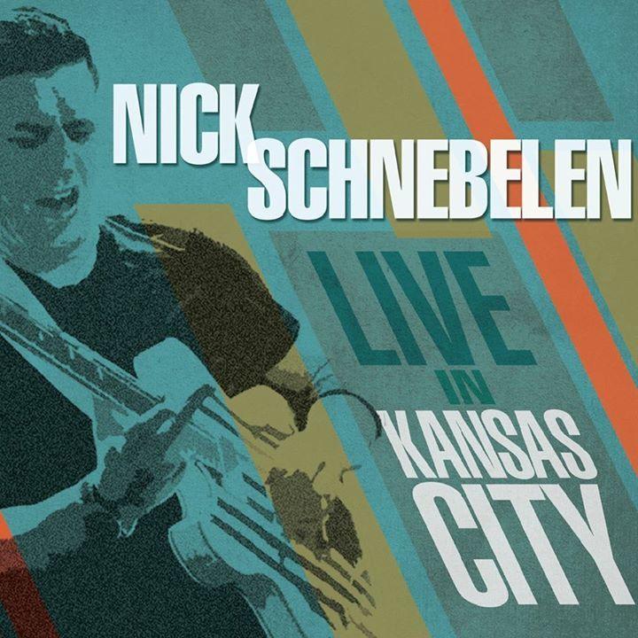 Nick Schnebelen Band @ The Phoenix - Kansas City Blues & Jazz Club - Kansas City, MO