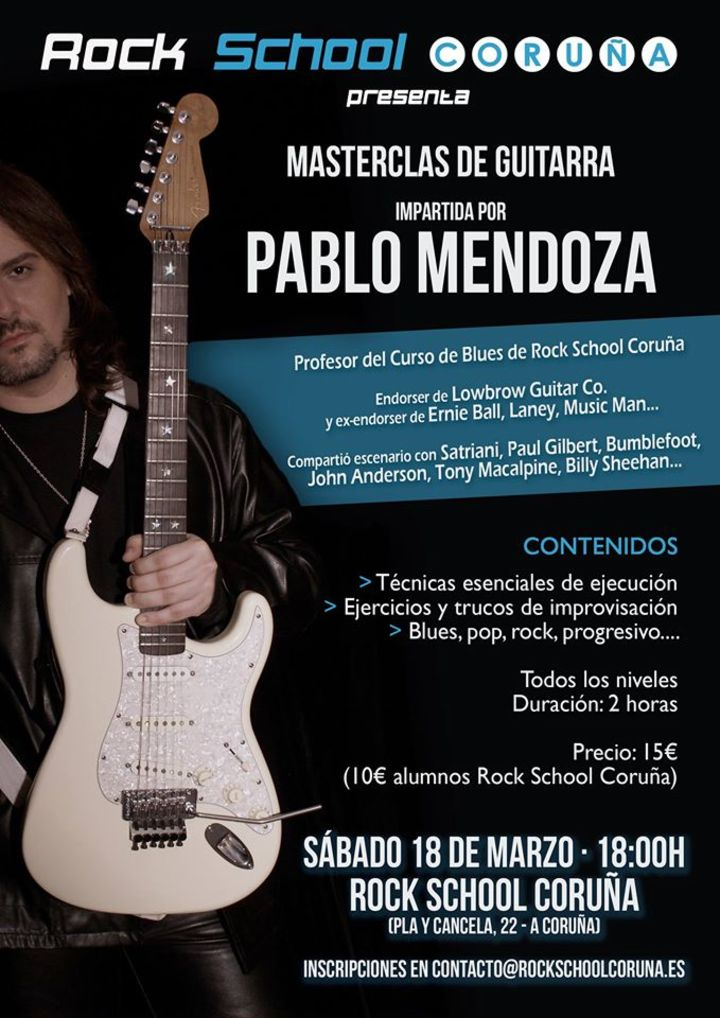 Pablo Mendoza @ Rock School - La Coruna, Spain
