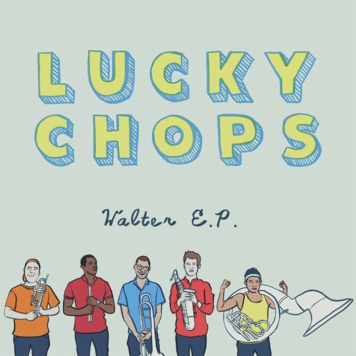 Lucky Chops Tour Dates