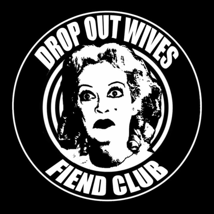 The Drop Out Wives Tour Dates
