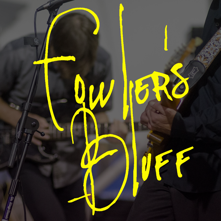 Fowler's Bluff Tour Dates