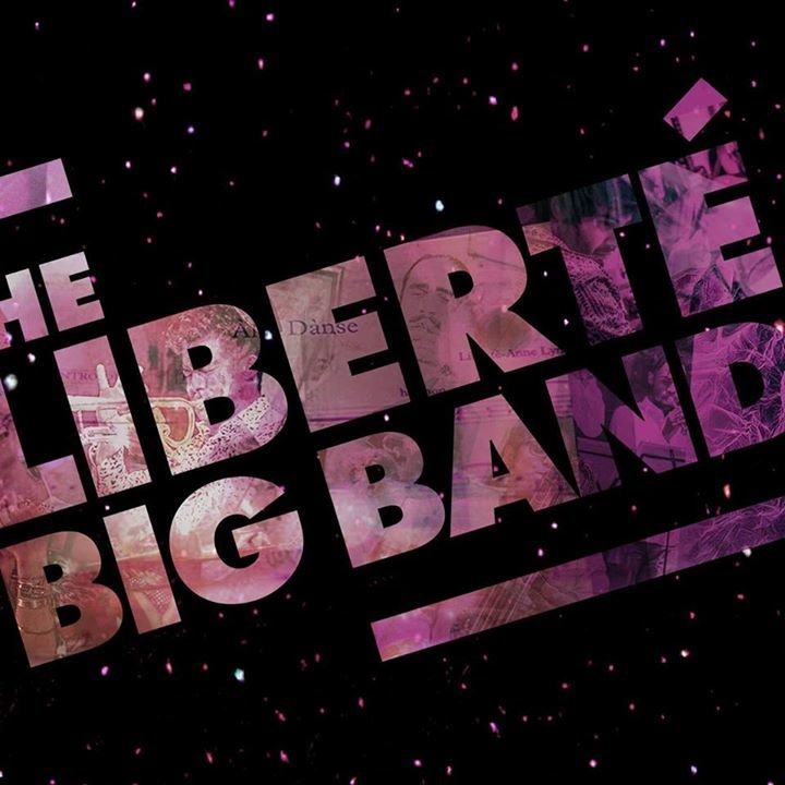 The Liberté Big Band Tour Dates