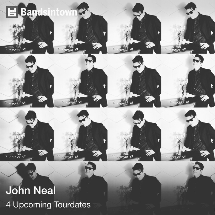 John Neal Tour Dates