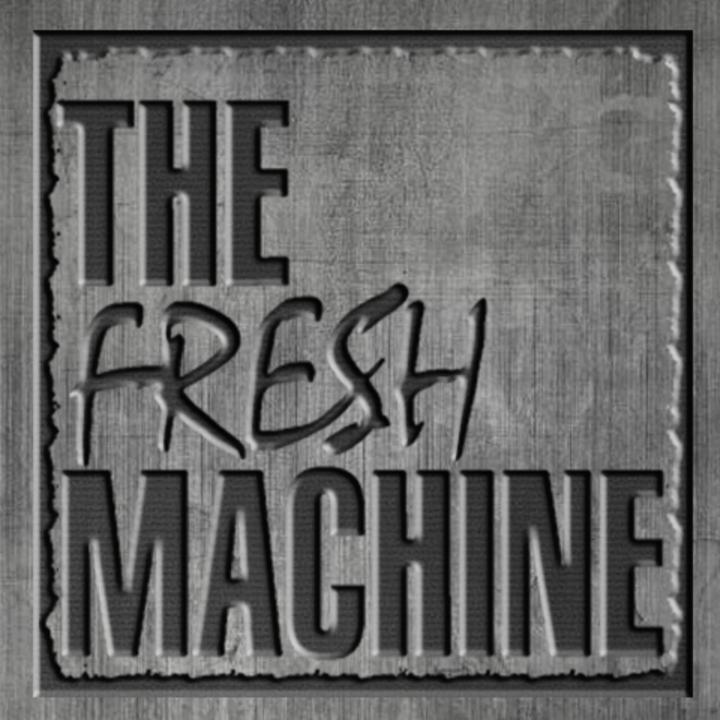 The Fresh Machine Tour Dates