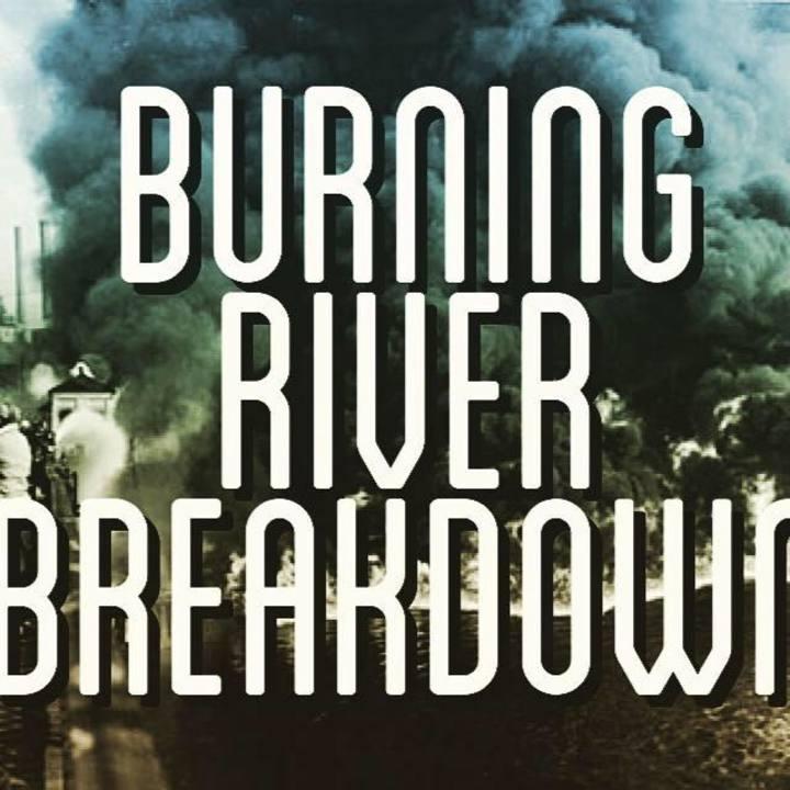 Burning River Breakdown Tour Dates