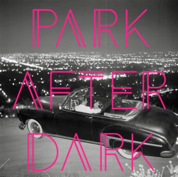 Park After Dark Tour Dates