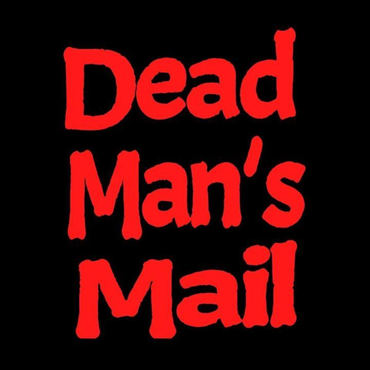 Dead Man's Mail Tour Dates
