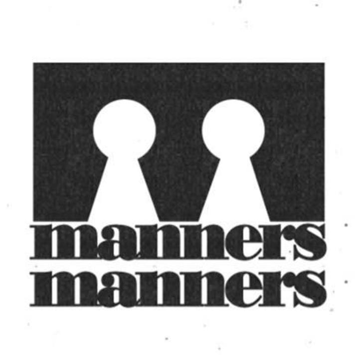 Manners Manners Tour Dates