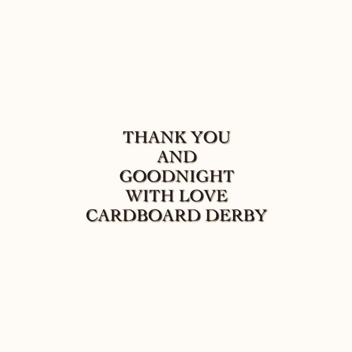 Cardboard Derby Tour Dates