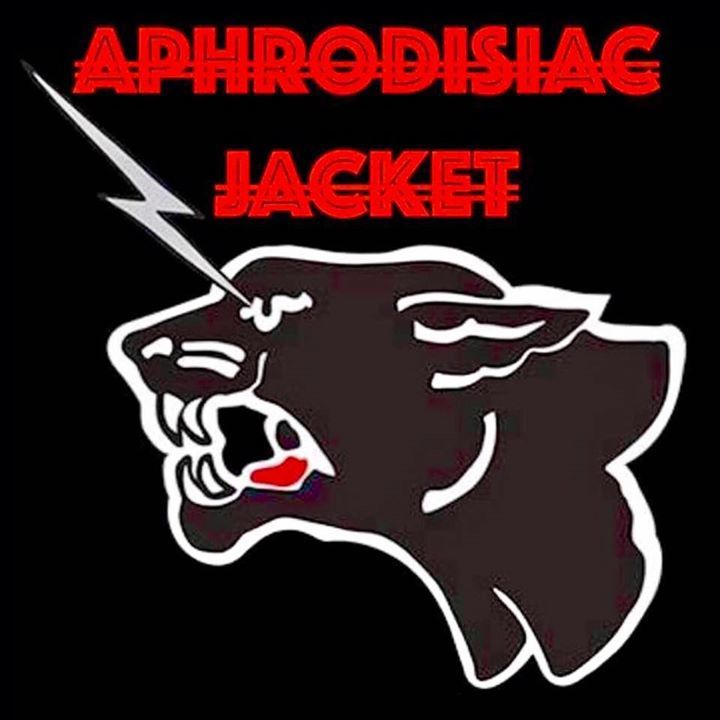 Aphrodisiac Jacket Tour Dates