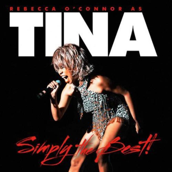 Rebecca O Connor Simply the Best as Tina Turner Tour Dates