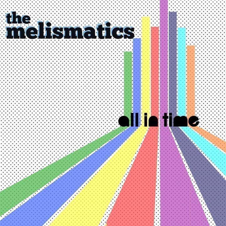 The Melismatics Tour Dates