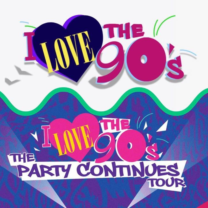 I Love The 90's Tour Dates
