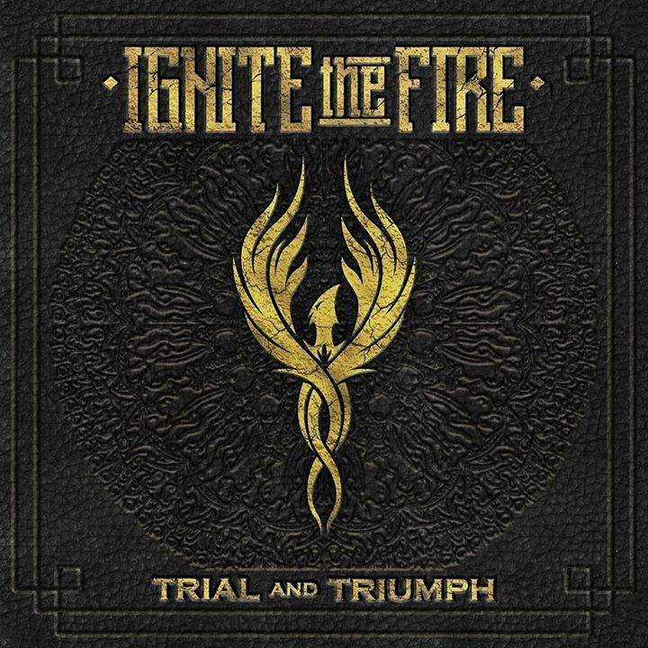 Ignite The Fire Tour Dates