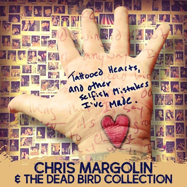 Chris Margolin & The Dead Bird Collection Tour Dates