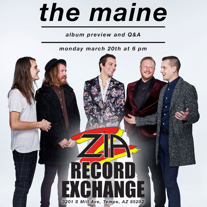 The Maine @ Zia Records (Tempe) - Tempe, AZ