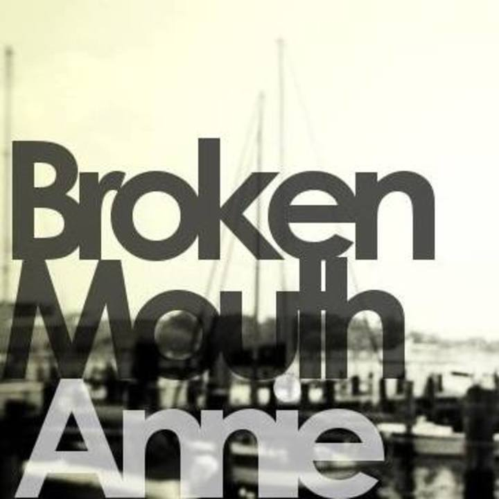 Broken Mouth Annie Tour Dates
