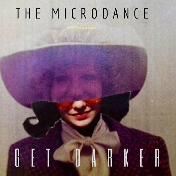THE MICRODANCE Tour Dates