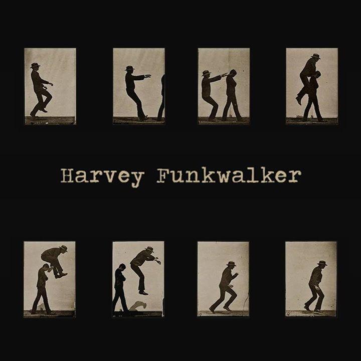 Harvey Funkwalker Tour Dates