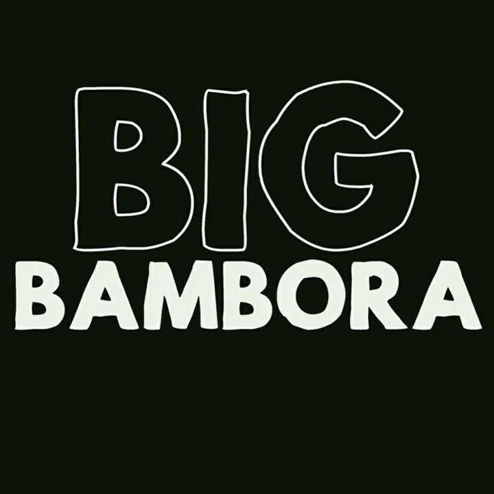 Big Bambora Tour Dates