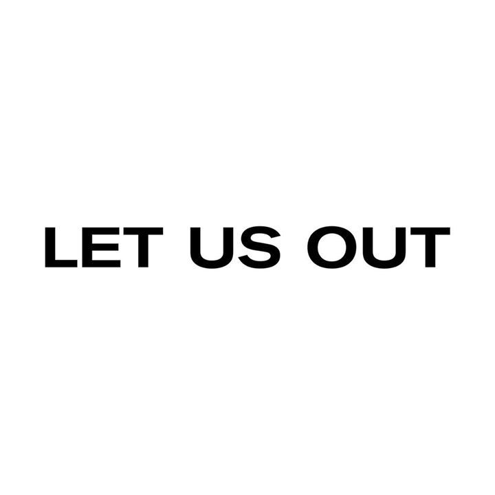 Let us out Tour Dates
