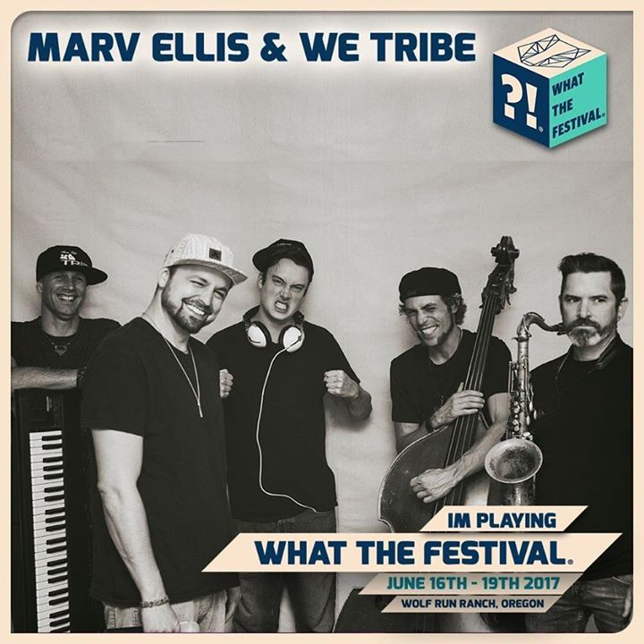 Marv Ellis & We Tribe Tour Dates