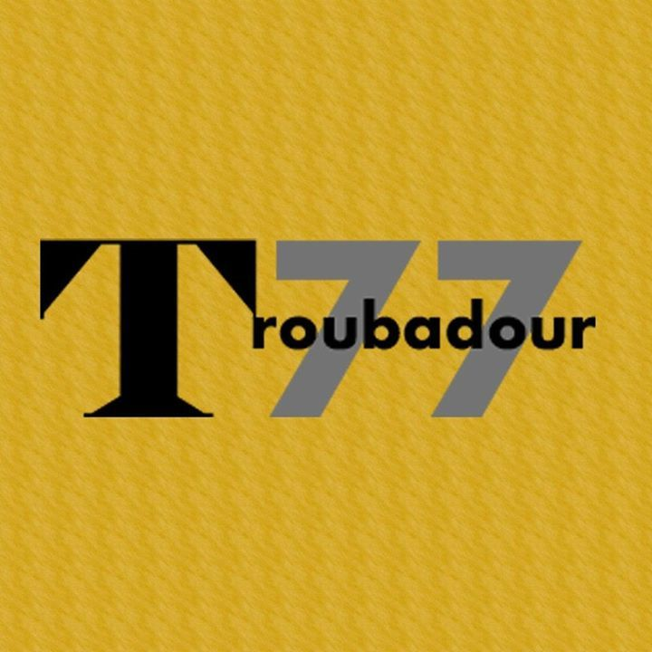 Troubadour77 Tour Dates
