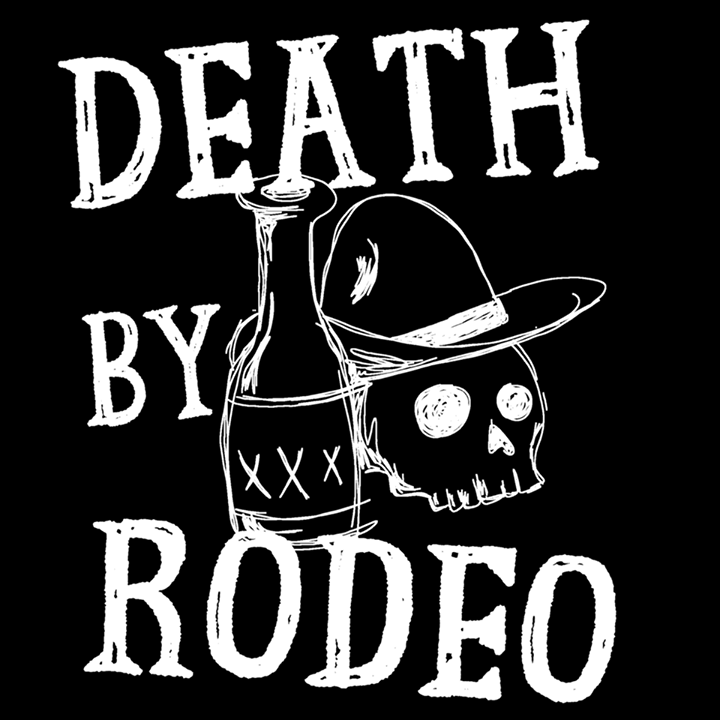 Death By Rodeo Tour Dates