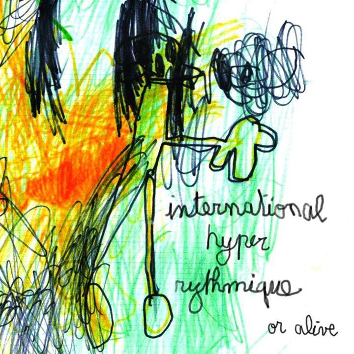 International Hyper Rythmique Tour Dates