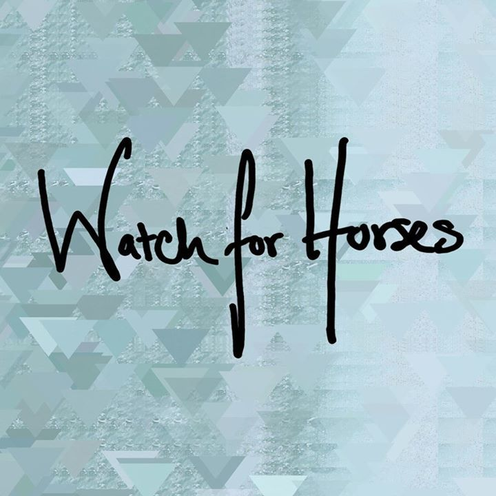 Watch for Horses Tour Dates