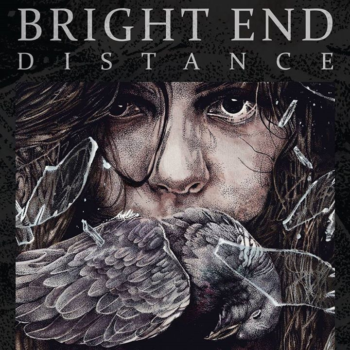 Bright End Tour Dates