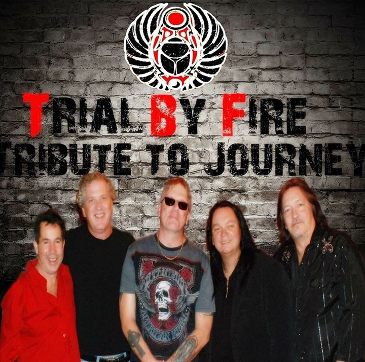 Trial By Fire - Journey Tribute Tour Dates