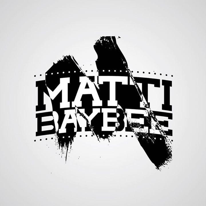 Matti Baybee Tour Dates