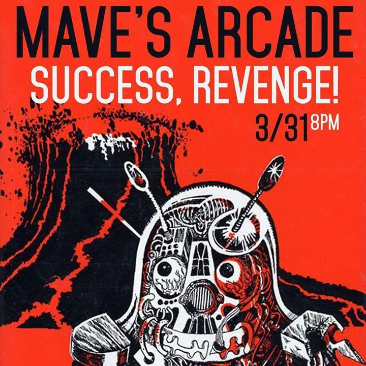 Mave's Arcade Tour Dates