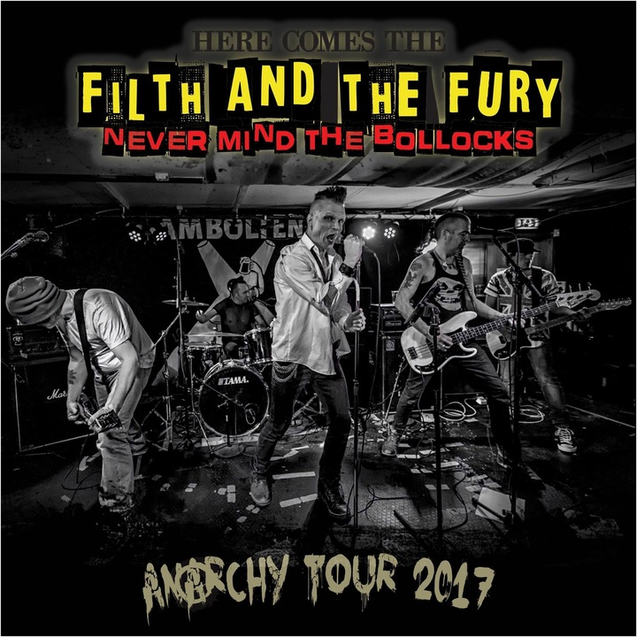 The Filth And The Fury - Sex Pistols Tribute Tour Dates